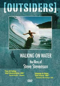 Outsiders: Walking on Water: The Films of Steve Stevenson
