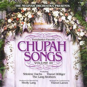 Everybody's Favorite Chupah Songs 3