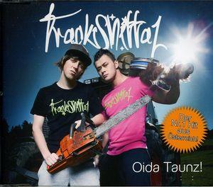 Oida Taunz [Import]