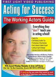Acting for Success: Working Actors Guide