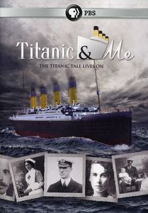 Titanic and Me