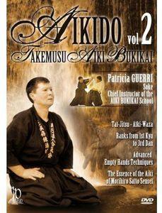 Aikido Takemusu Aiki Bukikai: Volume 2 With Patricia Guerri