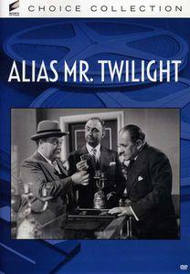 Alias Mr. Twilight