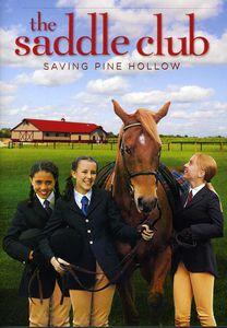 Saddle Club: Saving Pine Hollow