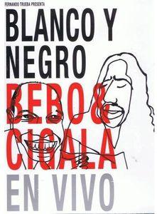 Blanco y Negro: Bebo & Cigala en Vivo [Import]