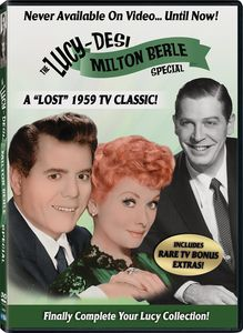 """The Lucy-Desi Milton Berle Special: A """"Lost"""" 1959 TV Classic"""