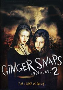 Ginger Snaps 2: Unleashed