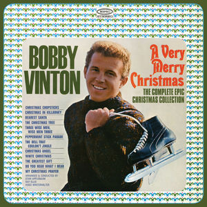 A Very Merry Christmas: The Complete Epic Christmas Collection , Bobby Vinton