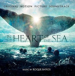 In the Heart of the Sea (Original Soundtrack)