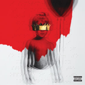 Anti [Explicit Content] , Rihanna