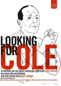 Looking for Cole: A Portrait on the Great American Composer Cole Porter