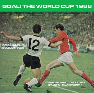 Goal! The World Cup 1966 (Original Soundtrack) [Import]