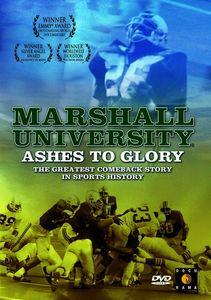 Marshall University: Ashes to Glory