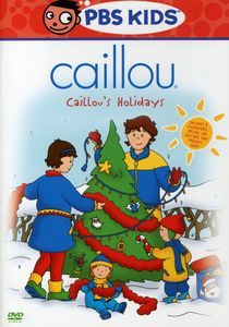 Caillou: Caillou's Holidays