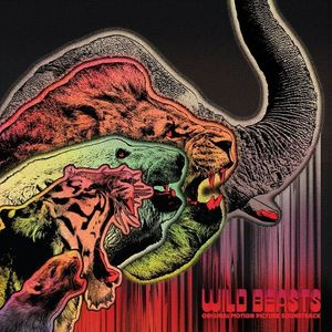 Wild Beasts (Original Motion Picture Soundtrack)