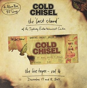 Live Tapes Vol 4: Last Stand Of The Sydney Entertainment CentreDecember 17 & 18 2015 [Import] , Cold Chisel
