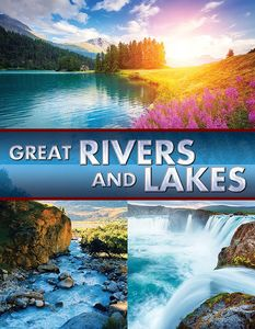 Great Rivers & Lakes