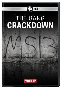 Frontline: The Gang Crackdown