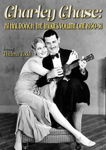 Charley Chase at Hal Roach: The Talkies Volume One: 1930-31 , Charley Chase
