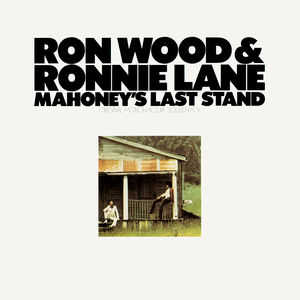 Mahoney's Last Stand (Original Motion Picture Soundtrack) , Ron Wood & Ronnie Lane