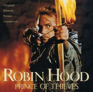 Robin Hood: Prince of Thieves (Original Soundtrack)