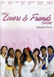 The Lovers & Friends Show: Season Four