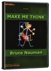 Make Me Think: Bruce Nauman