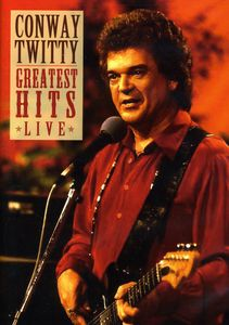 Conway Twitty: Greatest Hits Live , Conway Twitty