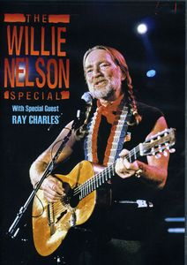 The Willie Nelson Special With Special Guest Ray Charles
