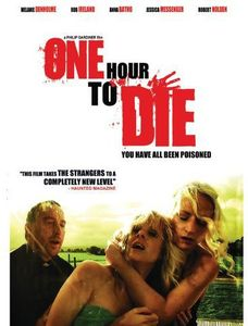 One Hour to Die: You Have All Been Poisoned