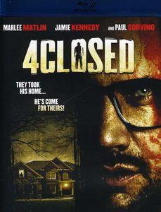 4Closed (Aka Home Invasion)