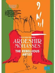 Ardeshir Mohasses: The Rebellious Artists
