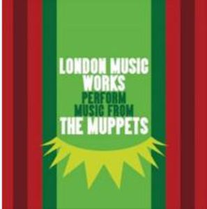 London Music Works Perfrm Music From the Muppets (Original Soundtrack)
