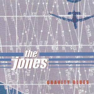 Gravity Blues [Import] , The Jones
