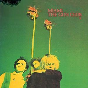 Miami [Import] , The Gun Club