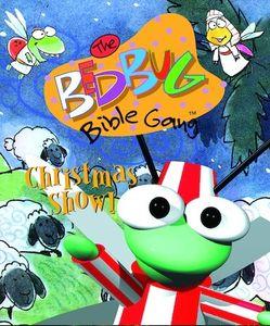 The Bedbug Bible Gang: Christmas Show!