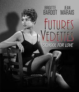 Futures Vedettes (aka School for Love) , Brigitte Bardot