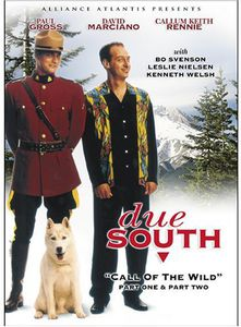 Due South: Call of the Wild, Part One & Two