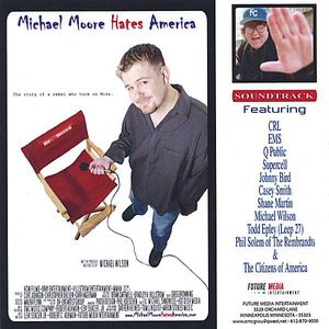 Michael Moore Hates America (Original Soundtrack)