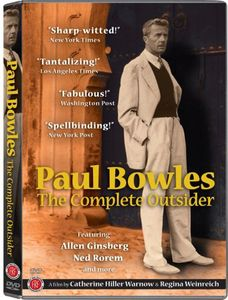 Paul Bowles: Complete Outsider