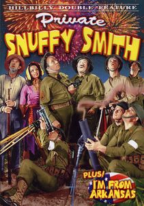Private Snuffy Smith & I'm From Arkansas