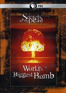 Secrets of the Dead: World's Biggest Bomb