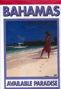 The Bahamas - Available Paradise