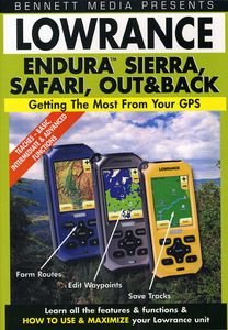 Lowrance Endura Sierra, Safari, Out and Back