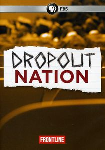 Frontline: Dropout Nation