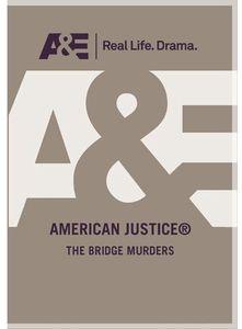 American Justice: He Bridge Murders