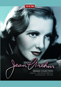 Jean Arthur: Drama Collection
