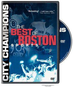 City Of Champions: Boston Sports Greatest Moments