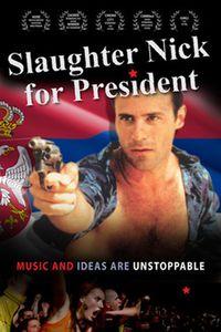 Slaughter Nick for President