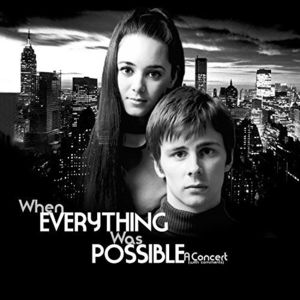 When Everything Was Possible